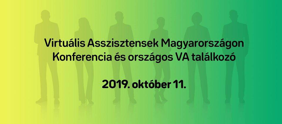 Első magyarországi Virtuális Asszisztens konferencia 2019.10.11. – Összefoglaló